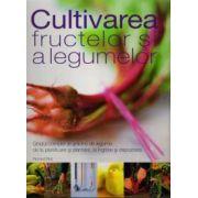 Cultivarea fructelor si a legumelor