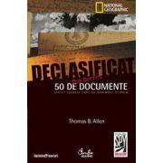 Declasificat. 50 de documente strict secrete care au schimbat istoria