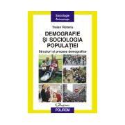 Demografie si sociologia populatiei. Structuri si procese demografice