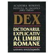Dictionarului explicativ al limbii romane (editia a II-a)- DEX