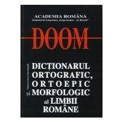 Dictionarul Ortografic, Ortoepic si Morfologic al Limbii Romane (editia a II-a, revizuita si adaugita)- DOOM