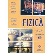 Fizica -F1+F2 - manual pentru clasa a XII-a