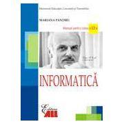 Informatica. Manual pentru clasa a XII-a. Pantiru