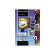 Informatica intensiv C++. Manual pentru clasa a XI-a