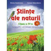 Stiinte ale naturii. Clasa a IV-a. Auxiliar pentru toate manualele alternative.