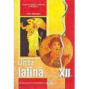 Limba latina - Manual pentru clasa a XII-a