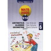 Aritmetica, algebra, geometrie - clasa a VI-a, partea I (anul scolar 2009-2010)