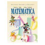 Matematica. Manual pentru clasa a I-a - Radu
