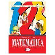 Matematica. Manual pentru clasa a I-a - Rodica Chiran