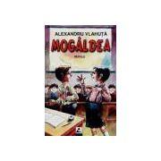 Mogaldea - Nuvele si povestiri