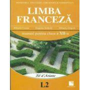 Limba franceză (L2). Manual pentru clasa a XII-a
