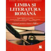 Limba şi literatura română. Manual pentru clasa a XII-a