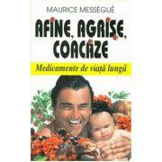 Afine, Agrise, Coacaze