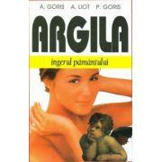 Argila - ingerul pamantului