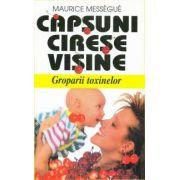 Capsuni, Cirese, Visine