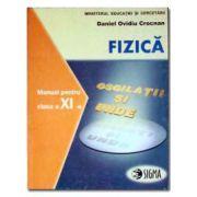 Fizica. Manual. F1+F2 Manual cls. a XI-a