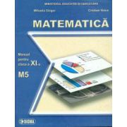 Matematica. Manual M5 - Cl. a XI-a