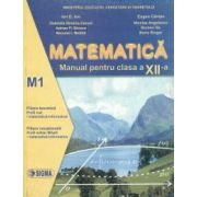 Matematica. Manual- M1 Cl. a XII-a