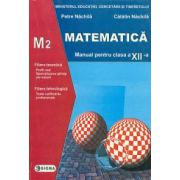 Matematica. Manual M2 (Cl. a XII-a)