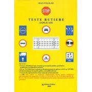 Teste rutiere explicate