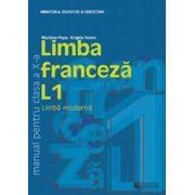 Limba franceza L1. Manual pentru clasa a X-a
