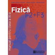 Fizica F2, F3. Manual pentru Clasa a XI-a