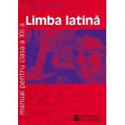 Limba latina. Manual pentru clasa a XII-a