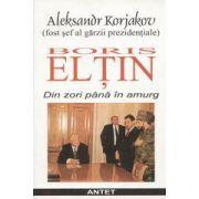 Boris Eltin - Din zori pana in amurg