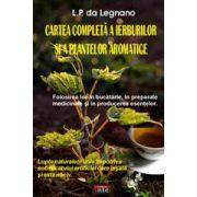 Cartea completa a ierburilor si a plantelor aromatice