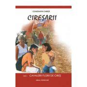 Constantin Chirita. Ciresarii (5 vol.)