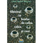 Ghicitul in boabe de cafea, cafea si ceai.