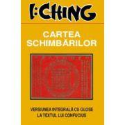 I: Ching - Cartea schimbarilor
