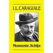 Caragiale Ion Luca. Momente. Schite