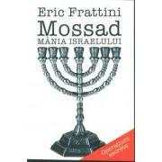 Mossad - Mania Israelului