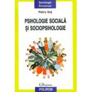 Psihologie sociala si sociopsihologie