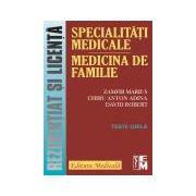 Specialitati medicale. Medicina de familie - Teste grila. Rezidentiat si licenta