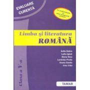 Limba si literatura romana. Evaluare curenta. Clasa a V-a