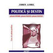 Politica si destin: sfarsitul istoriei, sfarasitul autoritatii, sfarsitul politicii