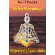 Stiinta suflului si filozofia tattvelor - Shiva Svarodaya