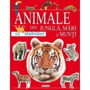 ANIMALE DIN JUNGLA, MARI SI MUNTI - CU ABTIBILDURI