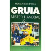 Gruia - Mister handbal