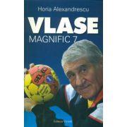 VLASE - MAGNIFIC 7