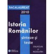 Bacalaureat 2010 - Istorie  sinteze si teste - Gimnasium