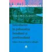 Introducere în psihanaliza freudiană şi postfreudiană, ediţia a doua - revizuită şi adăugită