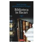 Biblioteca in flacari. Mic tratat de regalitate in republica