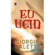 Eu Ucid - Giorgio Faletti