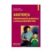 Asistenta psihopedagogica si medicala a copilului deficient fizic