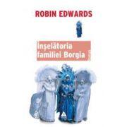Înşelătoria familiei Borgia