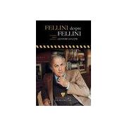 Fellini despre Fellini