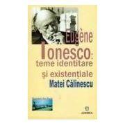 Eugene Ionesco: teme identitare si existentiale
